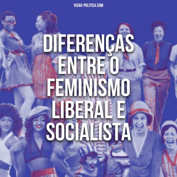 Diferenças entre o FEMINISMO LIBERAL e o SOCIALISTA