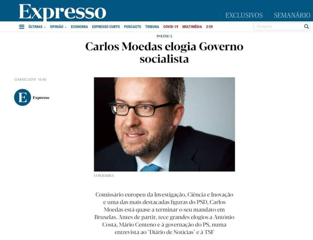 Carlos Moedas elogia o governo socialista.